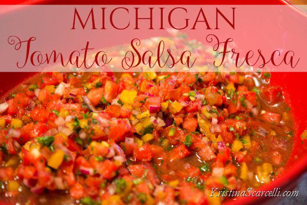 Michigan Tomato Salsa Fresca